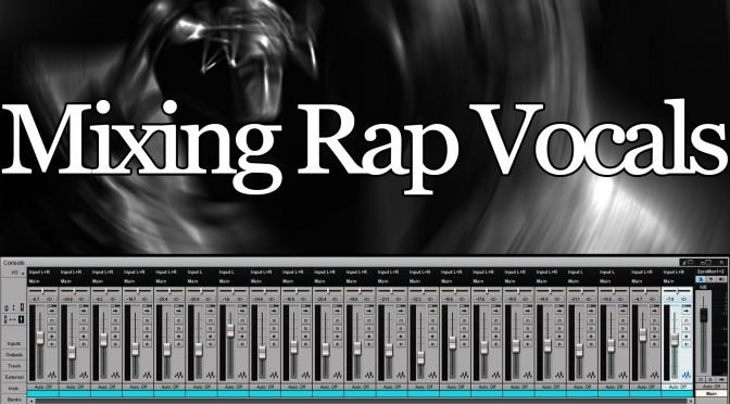 Rap Vocal Mixing Tutorials